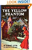 The Yellow Phantom (Judy Bolton Mysteries)