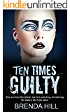 Ten Times Guilty: Psychological Crime Thriller