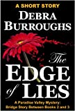 The Edge of Lies, a Bridge Short Story Between Book 2 and 3 (Part of the Paradise Valley Mysteries)