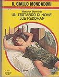 img - for Un testardo di nome Joe Reddman book / textbook / text book