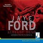 Already Dead | Jaye Ford
