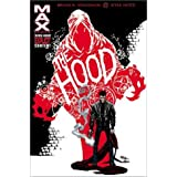 The Hood: Blood from Stonespar Brian K. Vaughan