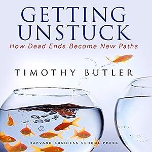 Getting Unstuck Audiobook