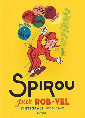 spirou-par-rob-vel-lintegrale-1938-1943