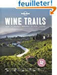 Wine Trails - 1ed - Anglais