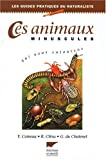 img - for Ces animaux minuscules qui nous entourent book / textbook / text book