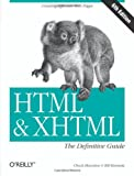 HTML & XHTML: The Definitive Guide (6th Edition)