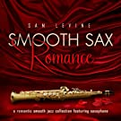 Smooth Sax Romance:  Romantic Smooth