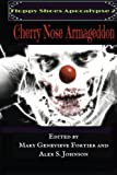 img - for Floppy Shoes Apocalypse 2: Cherry Nose Armageddon (Volume 2) book / textbook / text book