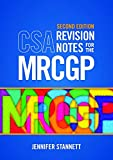 CSA Revision Notes for the MRCGP, second edition