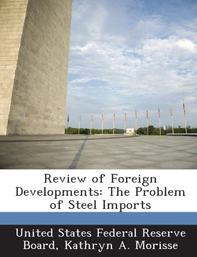 review-of-foreign-developments-the-problem-of-steel-imports