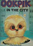 img - for Ookpik in the City (A Big Golden Book) book / textbook / text book
