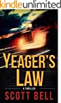 Yeager's Law (An Abel Yeager Novel Bo...
