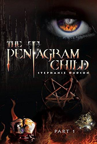 The Pentagram Child: Part 1 (Afterlife Saga Book 5)