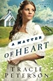 img - for A Matter of Heart (Lone Star Brides) (Volume 3) book / textbook / text book