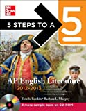 img - for 5 Steps to a 5 AP English Literature with CD-ROM, 2012-2013 Edition (5 Steps to a 5 on the Advanced Placement Examinations Series) by Estelle Rankin (2011-05-16) book / textbook / text book