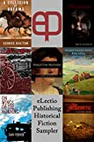 img - for eLectio Publishing Historical Fiction Sampler book / textbook / text book