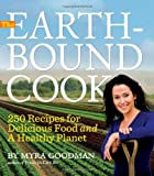 5159nMIdsnL. SL160  The Earthbound Cook: 250 Recipes for Delicious Food and a Healthy Planet