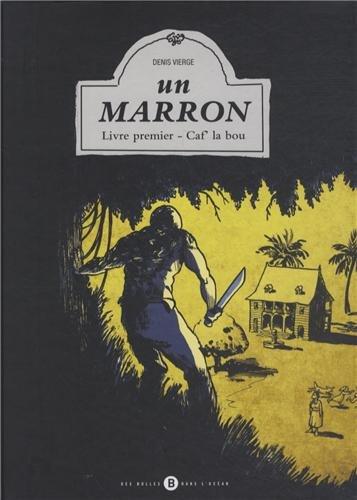 Un marron, T.01