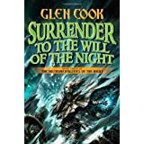 Surrender to the Will of the Night (Instrumentalities of the Night)by Glen Cook