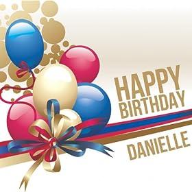 Amazon.com: Happy Birthday Danielle: The Happy Kids Band: MP3