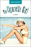 img - for Cigarette Girl book / textbook / text book