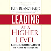 Leading at a Higher Level | [Ken Blanchard]