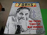 img - for 7 Days Magazine New York (The Trying Times of Max Frankel) book / textbook / text book