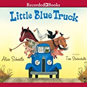 Little Blue Truck | [Alice Schertle]
