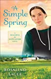 A Simple Spring: A Seasons of Lancaster Novel