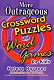 More Outrageous Crossword Puzzles and Word Games for Kids (031230062X) by Hovanec, Helene