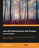 Java EE Development with Eclipse, 2nd Edition