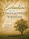img - for Estudios De Los Fundamentos Biblicos book / textbook / text book