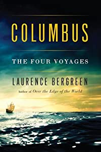 Columbus: The Four Voyages Laurence Bergreen
