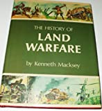 The history of land warfare (0846700077) by Macksey, Kenneth