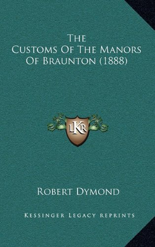 The Customs of the Manors of Braunton (1888)