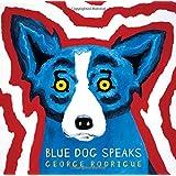 Blue Dog Speaks