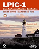 LPIC-1. Linux Professional Institute Certification (Títulos Especiales)