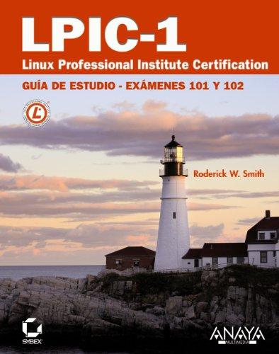 LPIC-1. Linux Professional Institute Certification (Títulos Especiales)