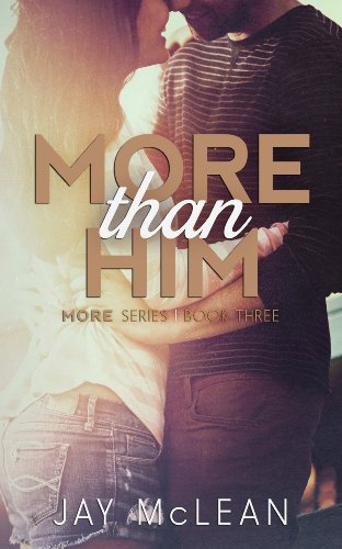 Jay McLean - More Than Him (More Book 3)
