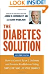 The Diabetes Solution: How to Control...