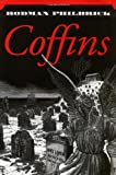 Coffins (0312872739) by Philbrick, Rodman