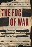 Review - The Fog of War by Mark Bourrie