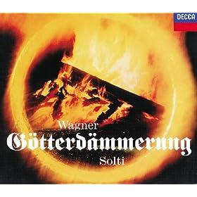 """Wagner: G�tterd�mmerung / Erster Aufzug - """"Was leckt so w�tend"""""""