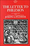 The Letter to Philemon: A New Translation with Introduction and Commentary (Anchor Yale Bible Commentaries) (038549629X) by Fitzmyer, Joseph A.