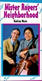 Mr Rogers Neighborhood: Making Music [VHS]