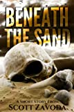 Beneath The Sand: A Short Story