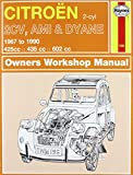 Citroen 2CV Owner's Workshop Manual (Haynes Service and Repair Manuals)