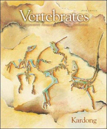 VERTEBRATES-COMPARATIVE-ANATOMY-FUNCTION-EVOLUTION-By-Kenneth-V-Kardong-NEW