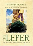 The Leper (Life Changed By God's Touch)